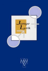 "Lyrik-Anthologie ""Junge Lyrik"", MWV"